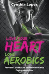 Love Your Heart, Love Aerobics - 2849005606