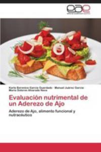 Evaluacion Nutrimental De Un Aderezo De Ajo - 2870694674
