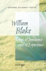 Oxford Student Texts: Songs Of Innocence And Experience - 2839861430