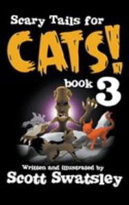 Scary Tails For Cats! (Book 3) - 2849005416