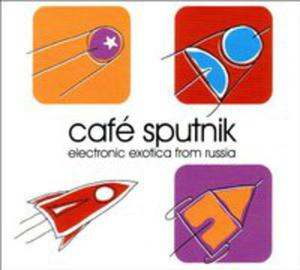 Cafe Sputnik - Electronic - 2839416134