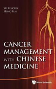 Cancer Management With Chinese Medicine - 2848181780