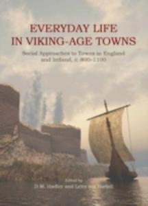 Everyday Life In Viking Age Towns - 2845347467