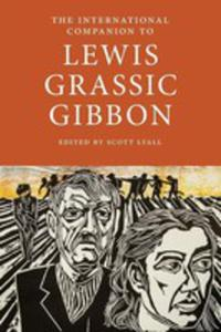 The International Companion To Lewis Grassic Gibbon - 2842834550
