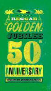 Reggae Golden Jubilee - 2845967503