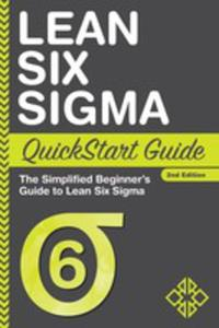 Lean Six Sigma Quickstart Guide - 2853967903
