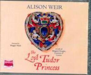 The Lost Tudor Princess - 2848645408