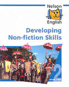 Nelson English - Book 2 Developing Non - Fiction Skills - 2849903979