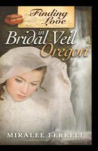 Finding Love In Bridal Veil, Oregon - 2852937420