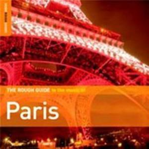 The Rough Guide To The Music Of Paris - 2839230907