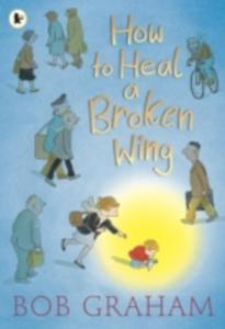 How To Heal A Broken Wing - 2847439728