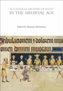 A Cultural History Of Food In The Medieval Age - 2860403135