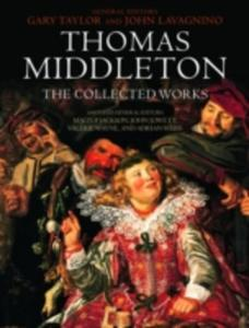 Thomas Middleton: The Collected Works - 2844443529