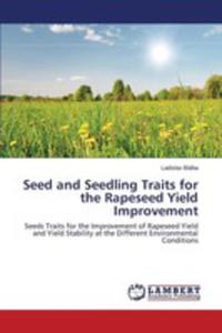 Seed And Seedling Traits For The Rapeseed Yield Improvement - 2860636291