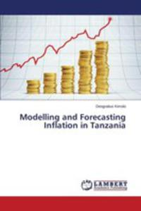 Modelling And Forecasting Inflation In Tanzania - 2857250498
