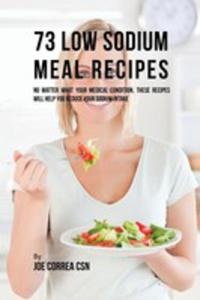 73 Low Sodium Meal Recipes - 2849530127