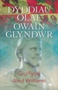 Dyddiau Olaf Owain Glyndwr - 2840395486