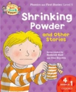 Oxford Reading Tree Read With Biff, Chip & Kipper: Level 5 Phonics & First Stories: Shrinking Powder And Other Stories - 2847191349