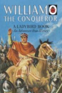 William The Conqueror: A Ladybird Adventure From History Book - 2840247621