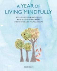 A Year Of Living Mindfully - 2846934566