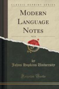 Modern Language Notes, Vol. 14 (Classic Reprint) - 2852895108