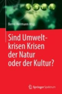 Sind Umweltkrisen Krisen Der Natur Oder Der Kultur? - 2857224205