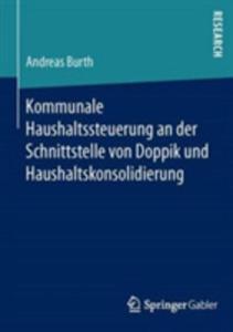 Kommunale Haushaltssteuerung An Der Schnittstelle Von Doppik Und Haushaltskonsolidierung - 2857223634