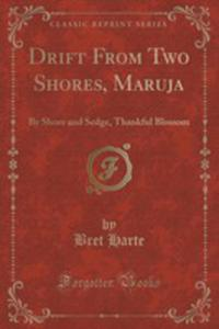 Drift From Two Shores, Maruja - 2854666224