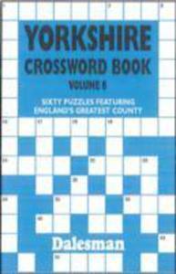 Yorkshire Crossword Book Volume 6 - 2840844350