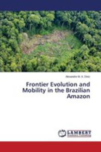 Frontier Evolution And Mobility In The Brazilian Amazon - 2853024773