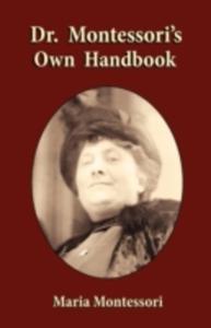 Dr. Montessori's Own Handbook - 2852833243