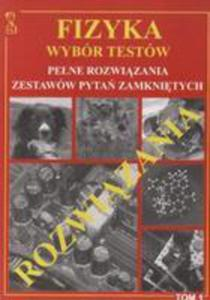 Fizyka Wyb�r Test�w T.1 Rozwi�zania Medyk - 2840168585