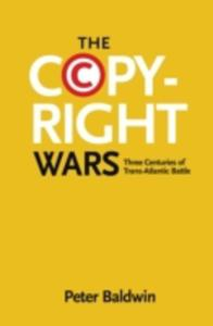 The Copyright Wars - 2860142058