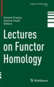 Lectures On Functor Homology - 2852244536