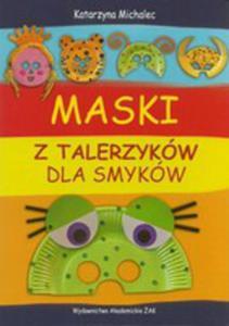 Maski Z Talerzyków Dla Smyków - 2876785740