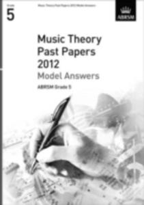 Music Theory Past Papers 2012 Model Answers, Abrsm Grade 5 - 2839923429