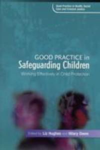 Good Practice In Safeguarding Children - 2840068412