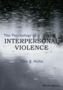 The Psychology Of Interpersonal Violence - 2849932750