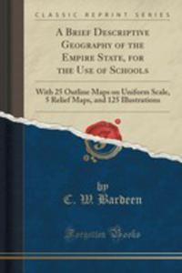 A Brief Descriptive Geography Of The Empire State, For The Use Of Schools - 2855686895