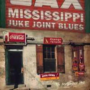 Mississippi Juke Joint.. - 2840389861
