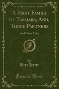 A First Family Of Tasajara, And, Three Partners - 2853067478