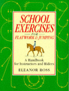 School Exercises For Flatwork And Jumping - 2839926598