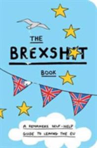 The Brexshit Book - 2846081159