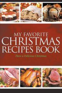 My Favorite Christmas Recipes Book - 2848631287