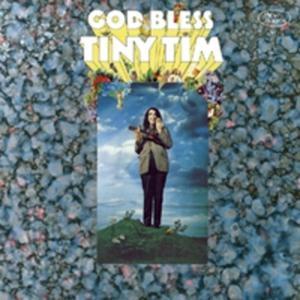 God Bless Tiny Tim - 2839424563