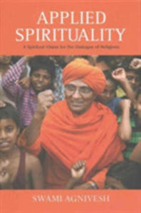 Applied Spirituality: A Spiritual Vision For The Dialogue Of Religions - 2842846530