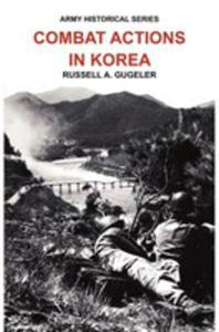 Combat Actions In Korea (Army Historical Series) - 2849006309