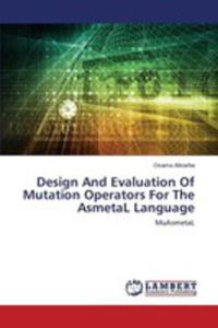 Design And Evaluation Of Mutation Operators For The Asmetal Language - 2857268081