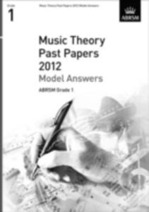 Music Theory Past Papers 2012 Model Answers, Abrsm Grade 1 - 2839923425