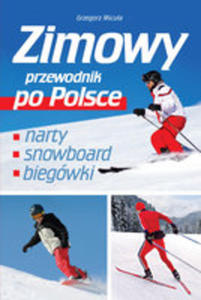 Zimowy Przewodnik Po Polsce - 2840043848